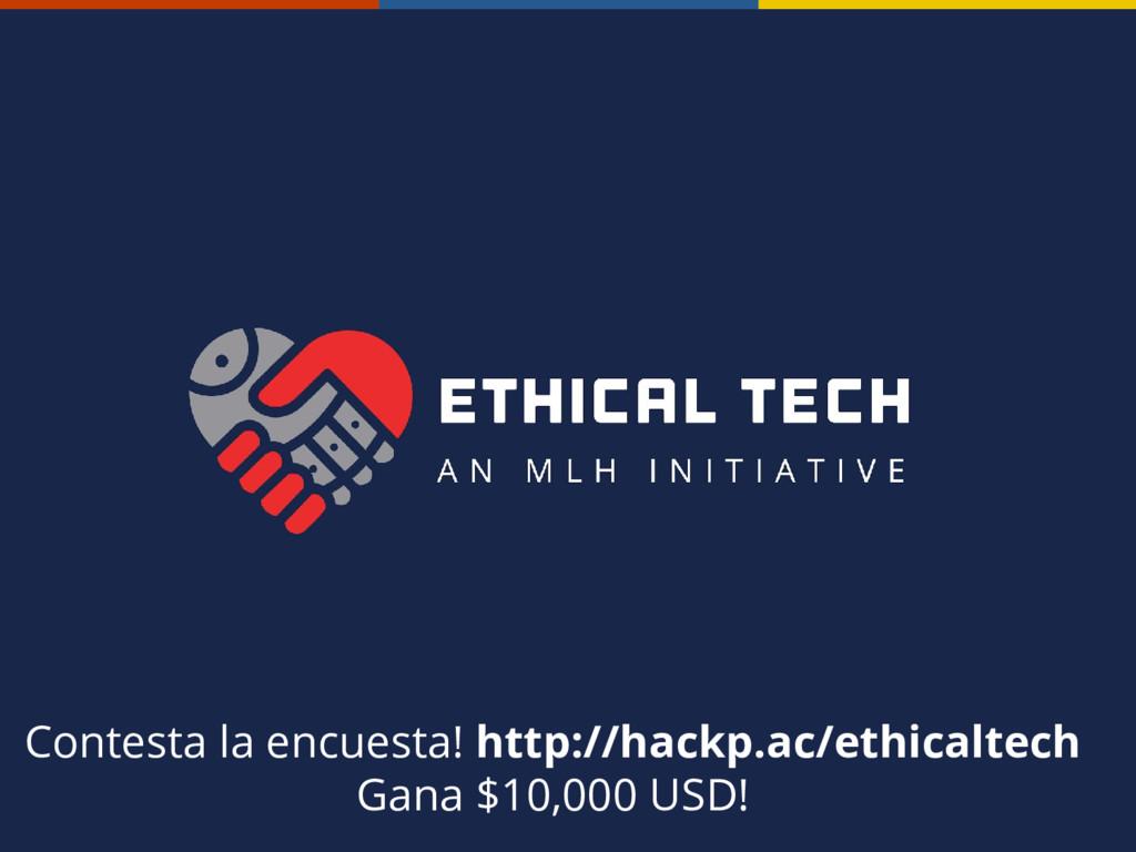 Contesta la encuesta! http://hackp.ac/ethicalte...
