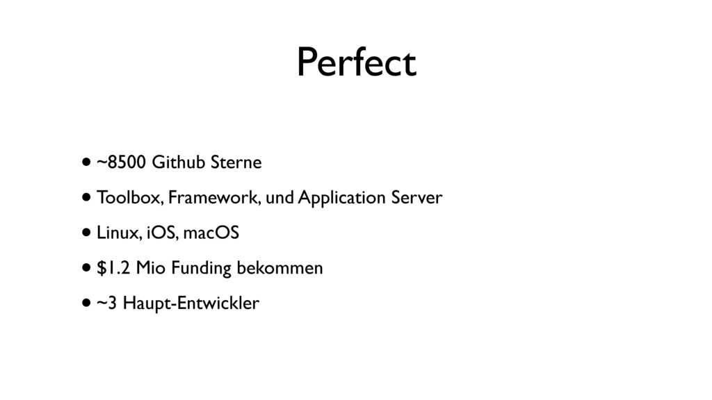 Perfect •~8500 Github Sterne •Toolbox, Framewor...
