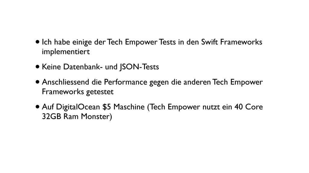 •Ich habe einige der Tech Empower Tests in den ...