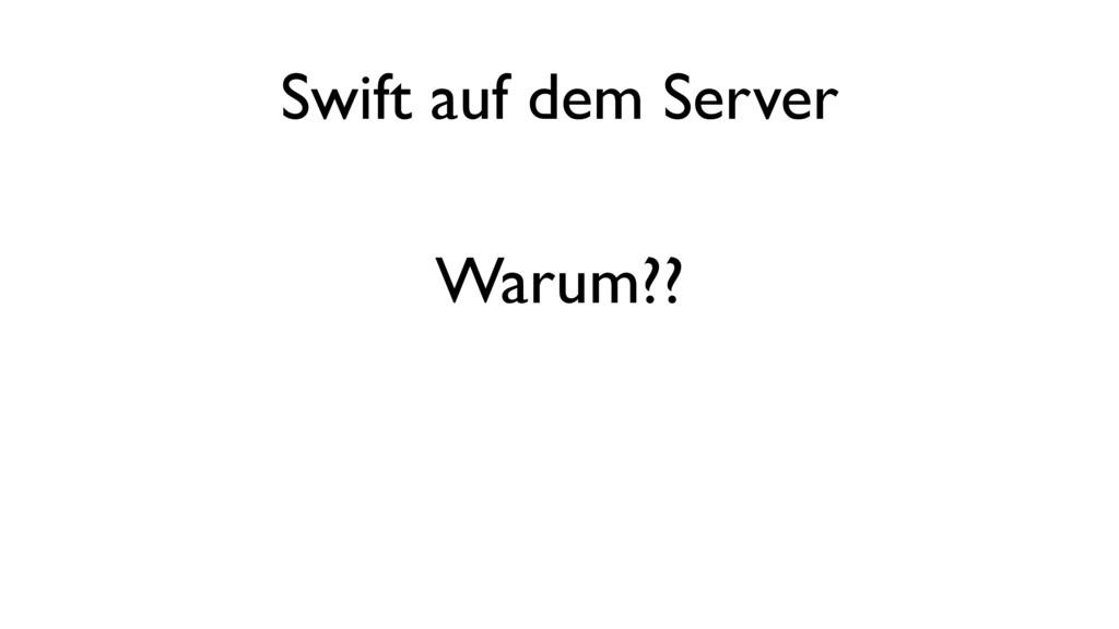 Swift auf dem Server Warum??