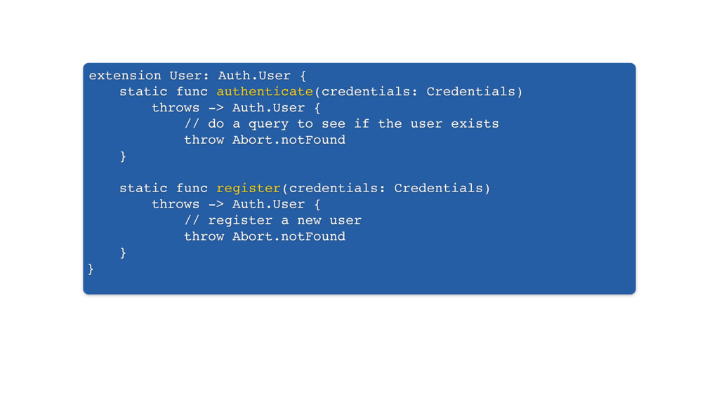extension User: Auth.User { static func authent...