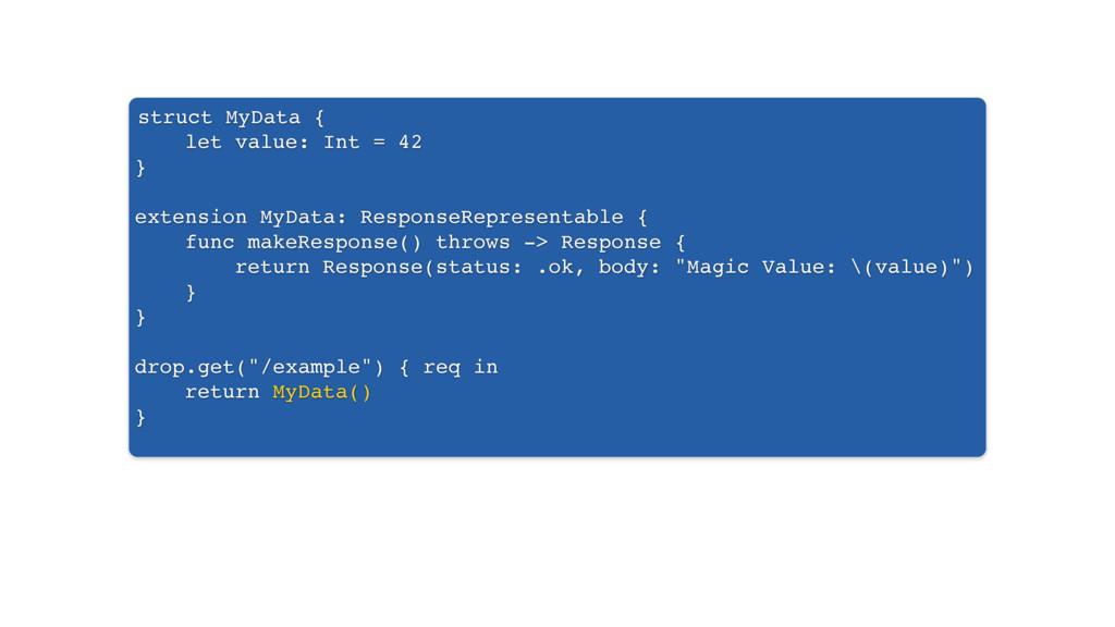 struct MyData { let value: Int = 42 } extension...