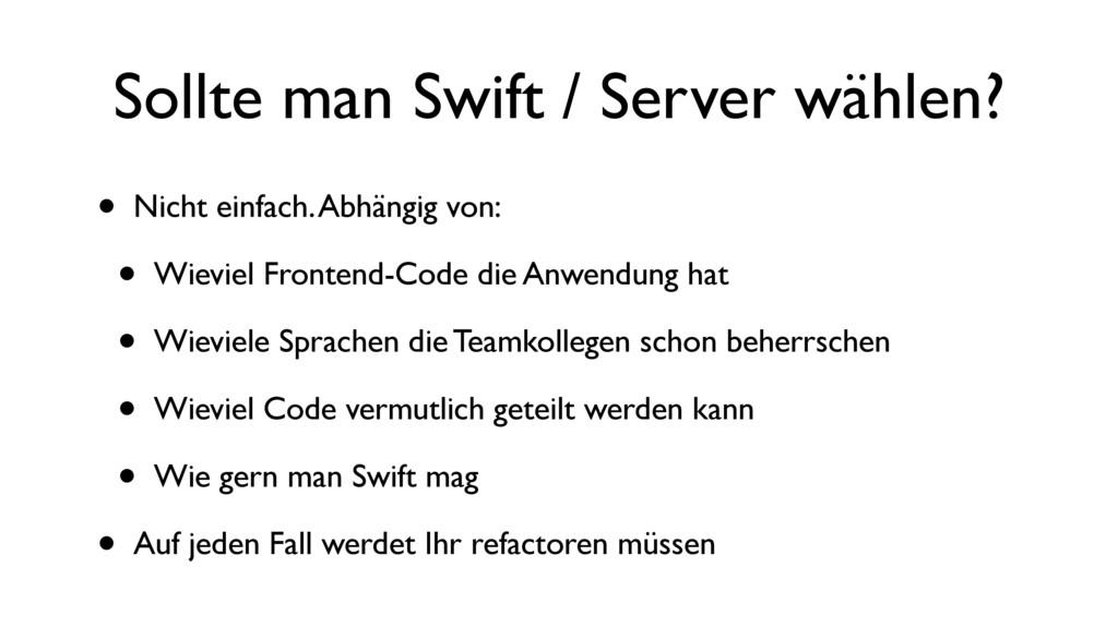 Sollte man Swift / Server wählen? • Nicht einfa...