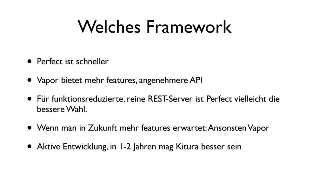 Welches Framework • Perfect ist schneller • Vap...