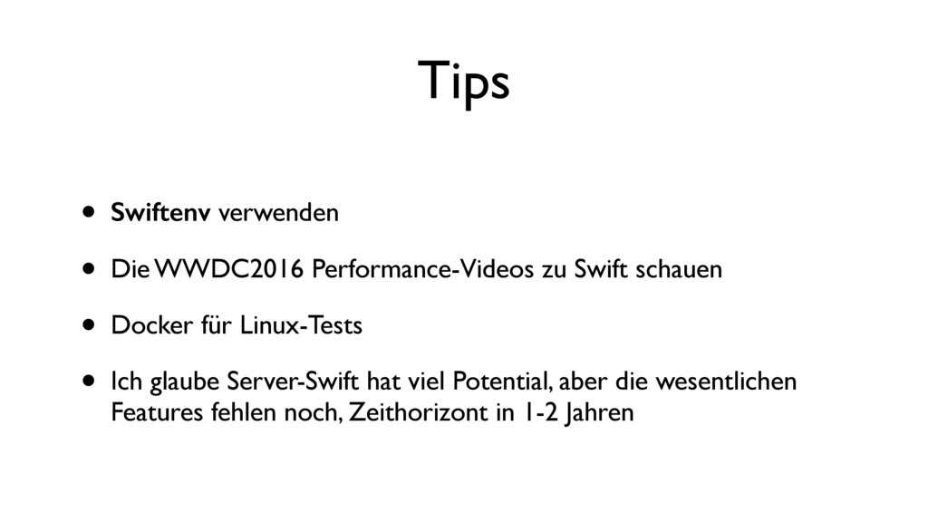 Tips • Swiftenv verwenden • Die WWDC2016 Perfor...