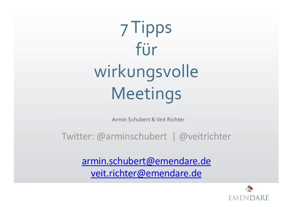 7 Tipps für wirkungsvolle Meetings Armin Schube...