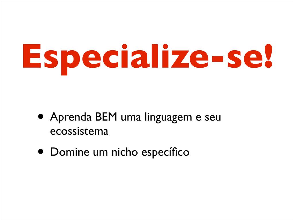 Especialize-se! • Aprenda BEM uma linguagem e s...