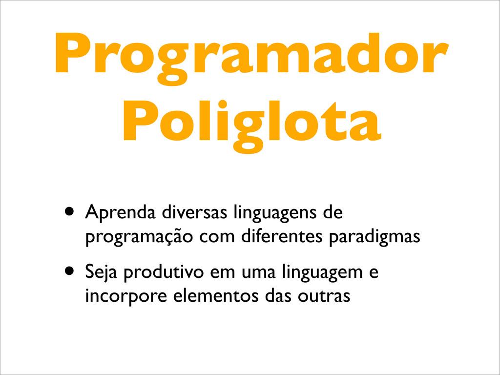Programador Poliglota • Aprenda diversas lingua...
