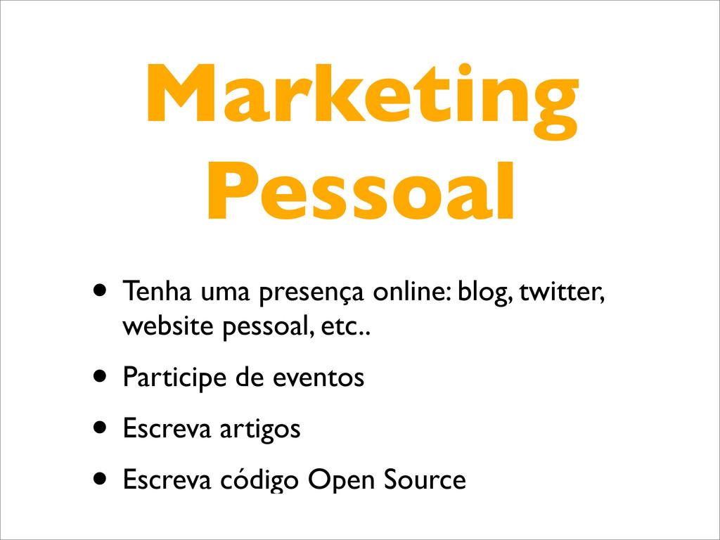 Marketing Pessoal • Tenha uma presença online: ...