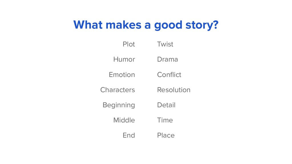 What makes a good story? Twist Drama Conflict Re...