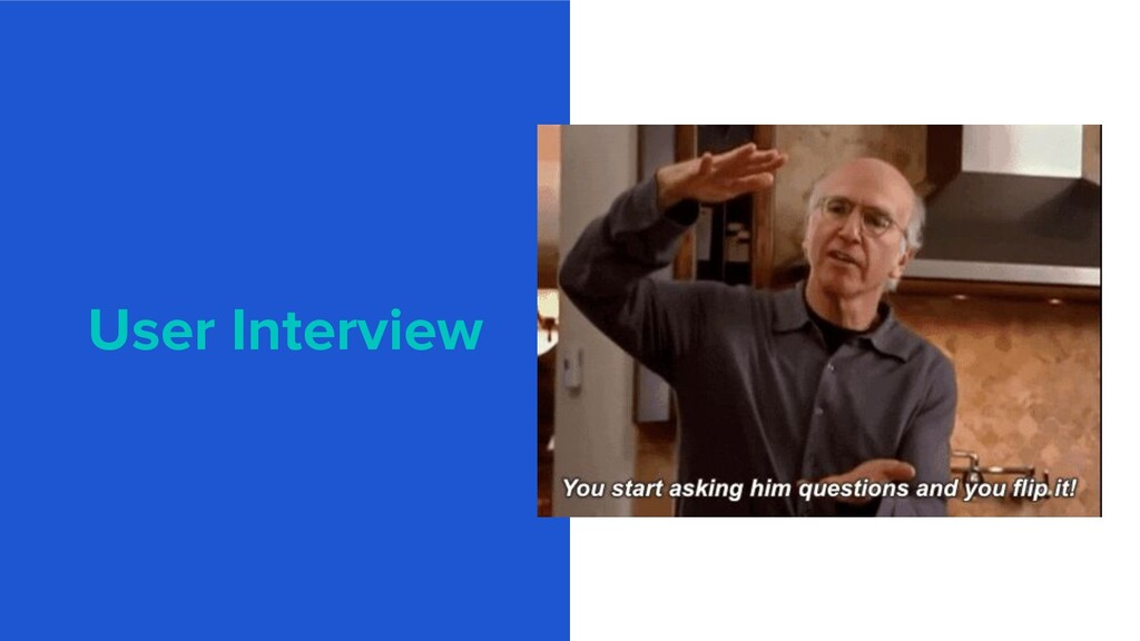 User Interview