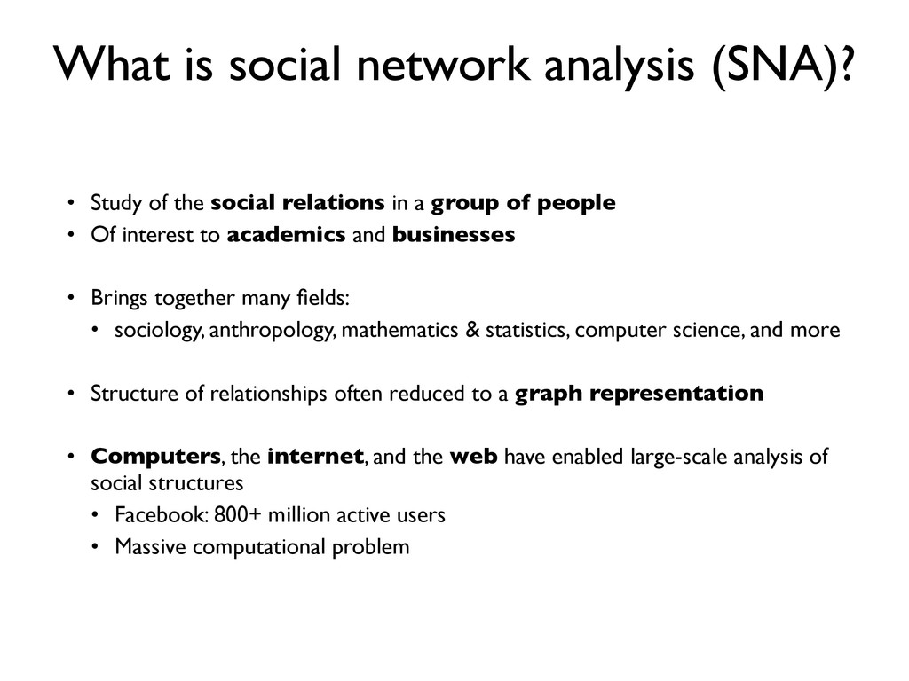 What is social network analysis (SNA)? • Study ...