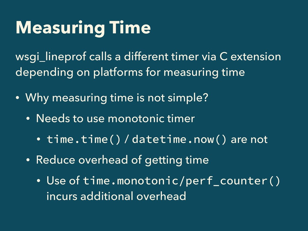 Measuring Time wsgi_lineprof calls a different ...
