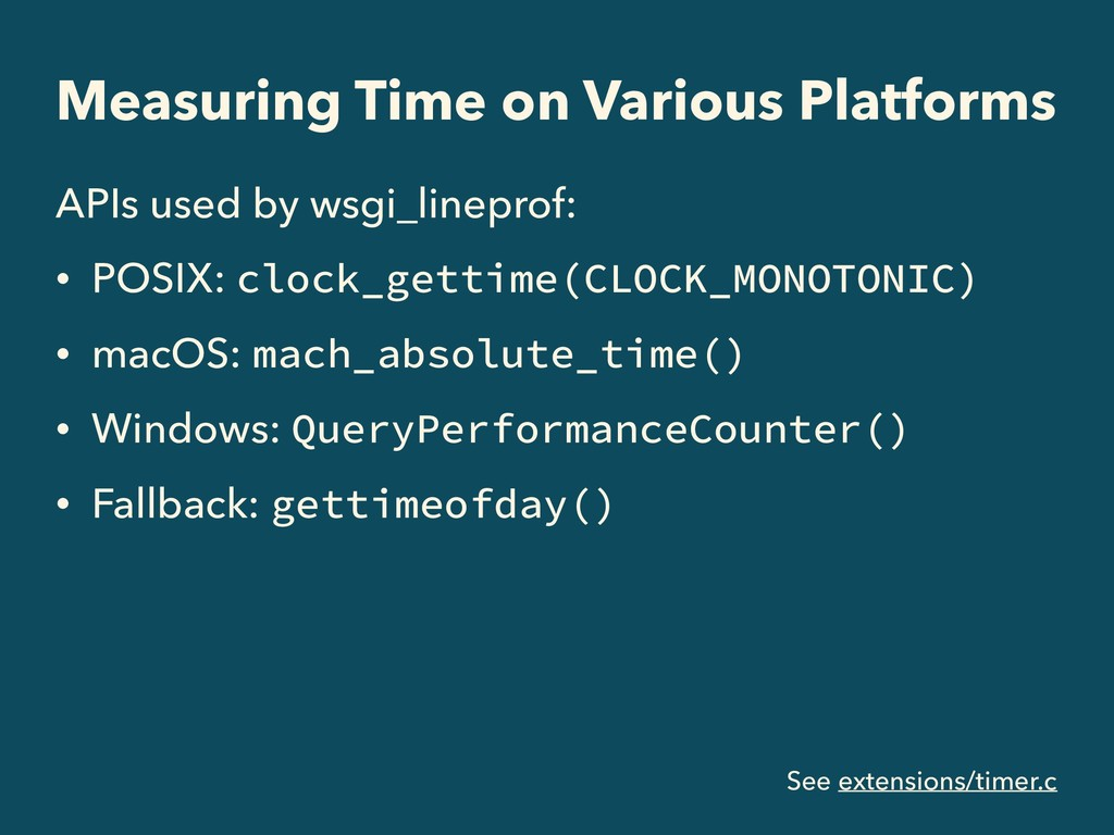 Measuring Time on Various Platforms APIs used b...