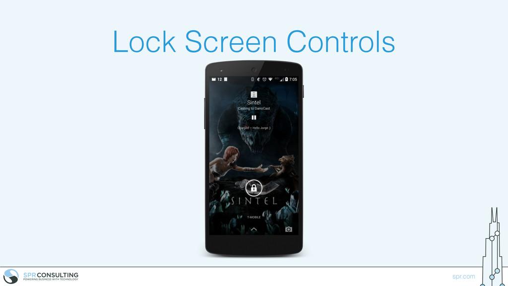 spr.com Lock Screen Controls