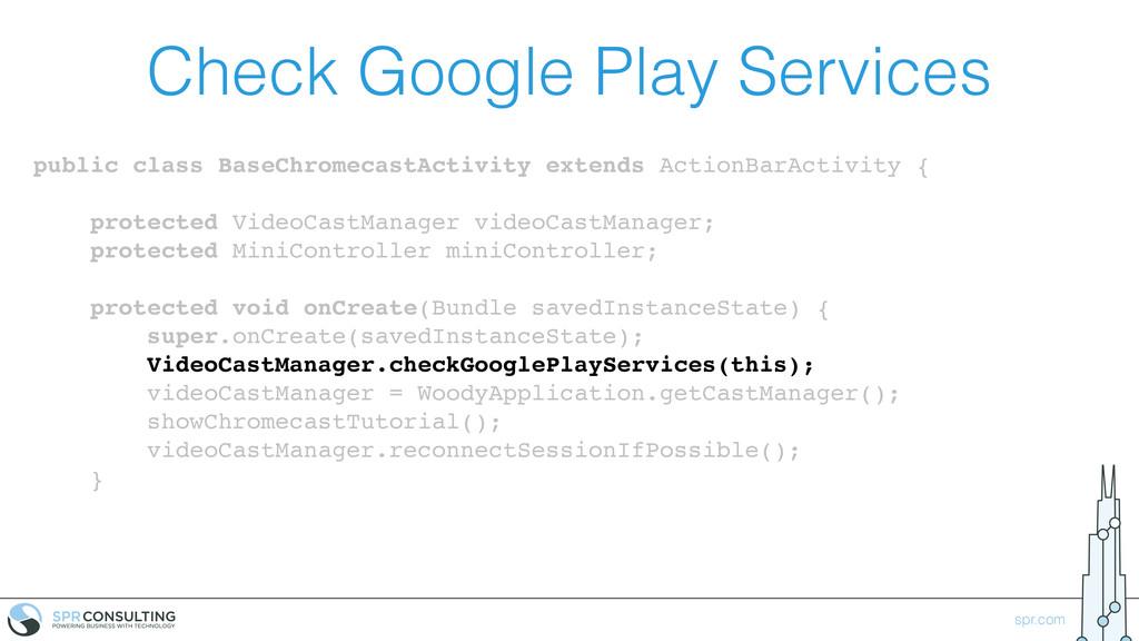 spr.com Check Google Play Services public class...