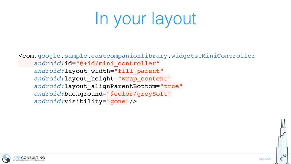 spr.com In your layout <com.google.sample.castc...