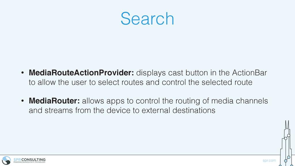 spr.com Search • MediaRouteActionProvider: disp...
