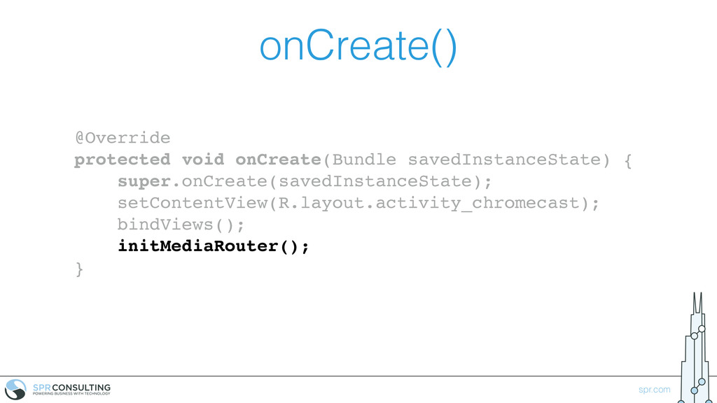 spr.com onCreate() @Override protected void onC...