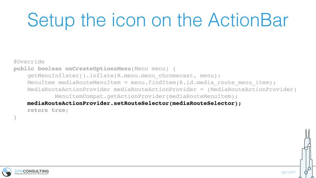 spr.com Setup the icon on the ActionBar @Overri...