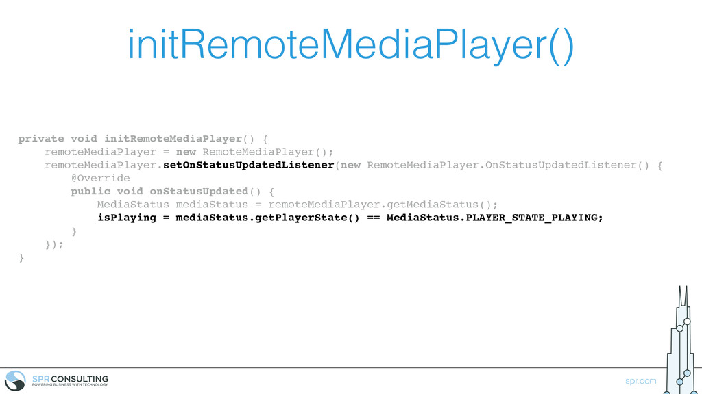 spr.com initRemoteMediaPlayer() private void in...