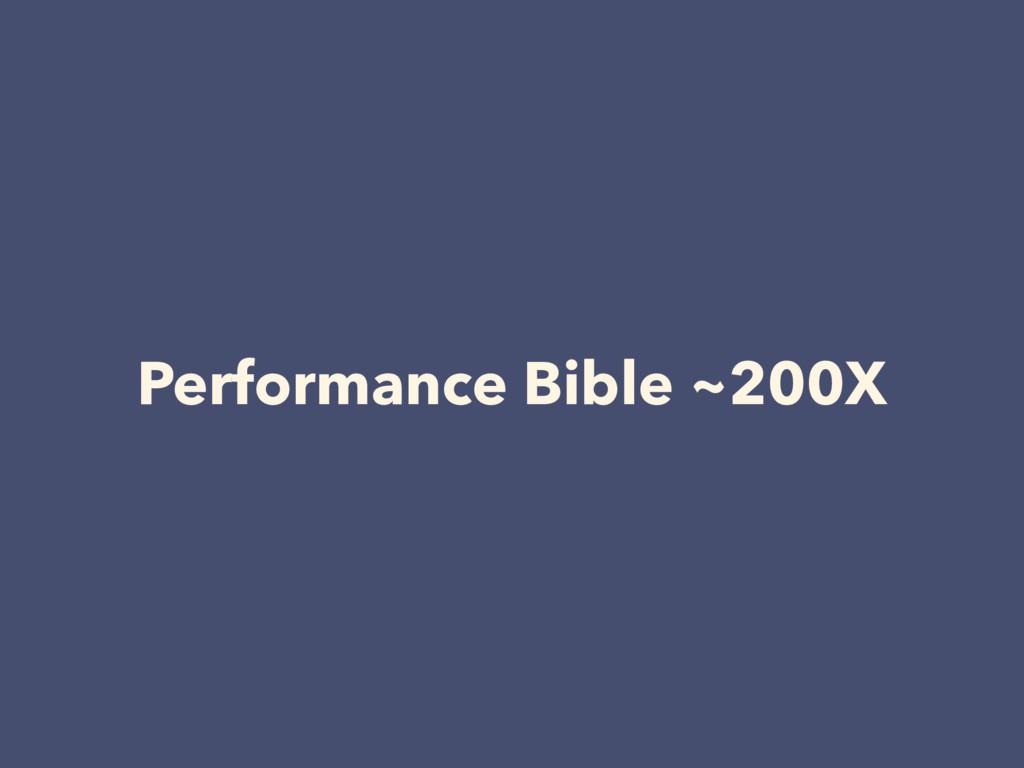 Performance Bible ~200X
