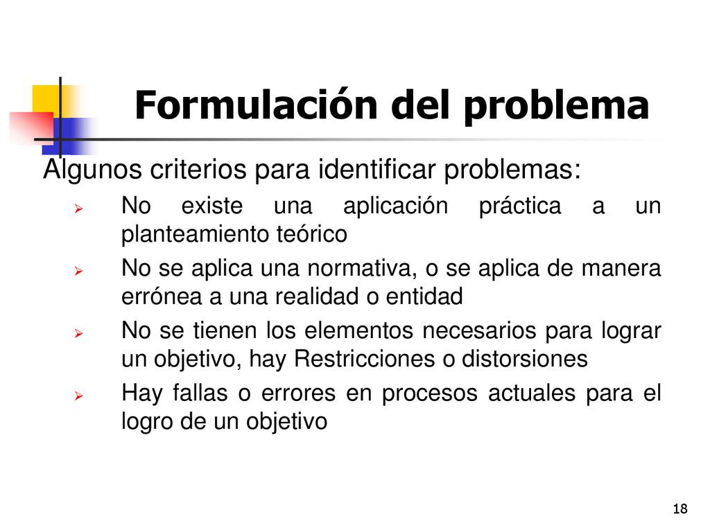 18 Formulación del problema Algunos criterios p...
