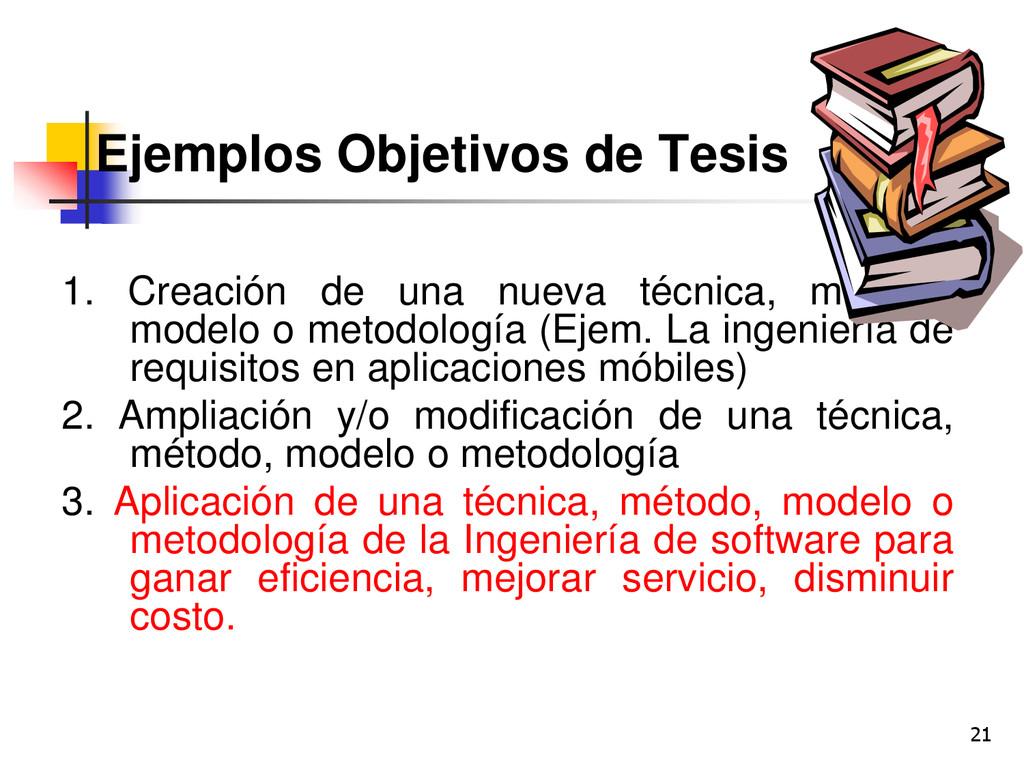 21 Ejemplos Objetivos de Tesis 1. Creación de u...