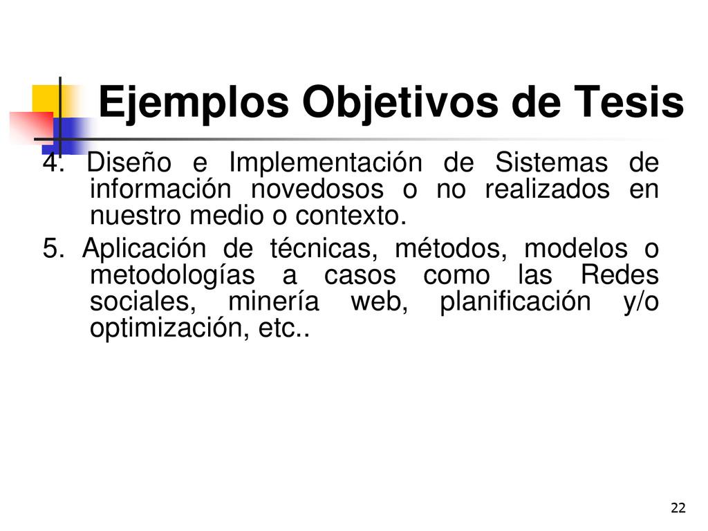 22 Ejemplos Objetivos de Tesis 4. Diseño e Impl...