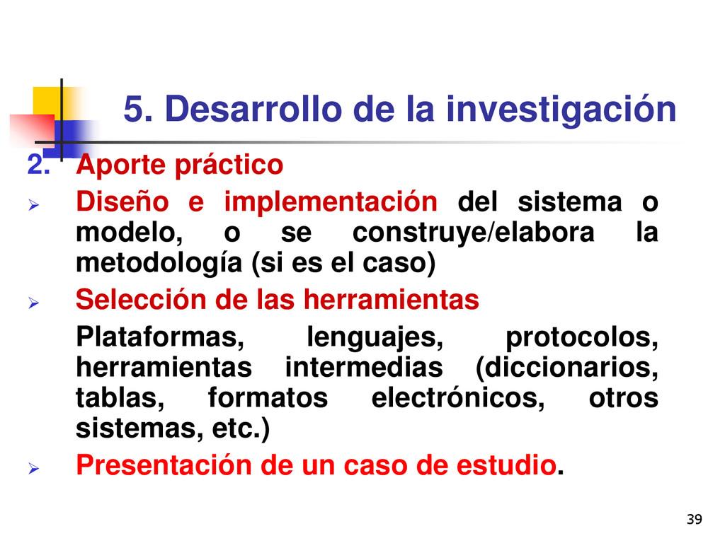 39 5. Desarrollo de la investigación 2. Aporte ...