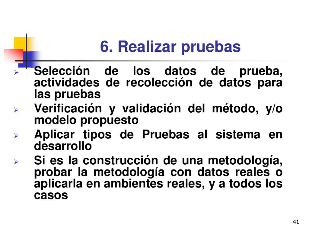 41 6. Realizar pruebas  Selección de los datos...