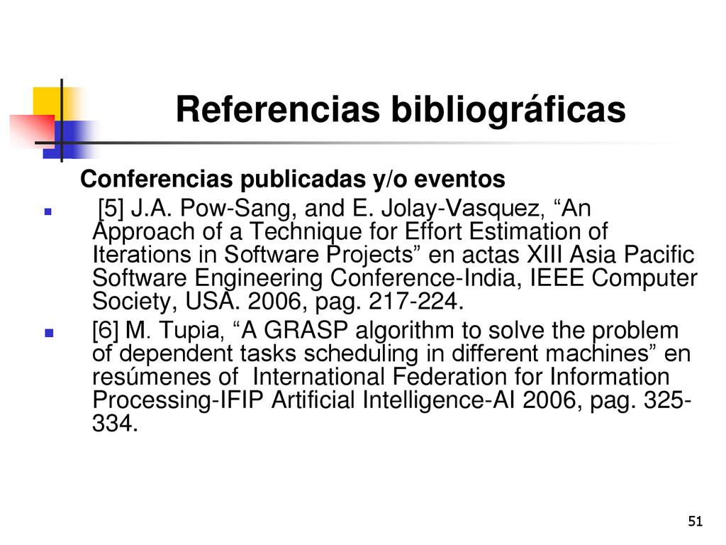 51 Referencias bibliográficas Conferencias publ...