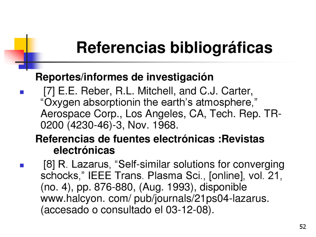 52 Referencias bibliográficas Reportes/informes...