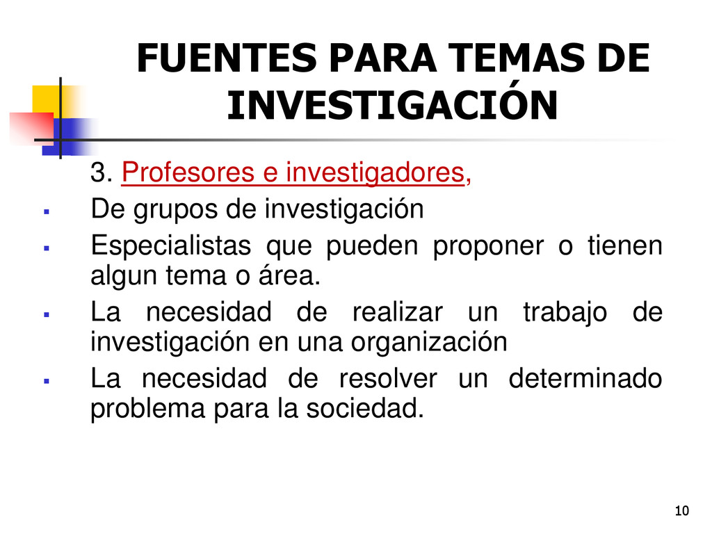 10 FUENTES PARA TEMAS DE INVESTIGACIÓN 3. Profe...