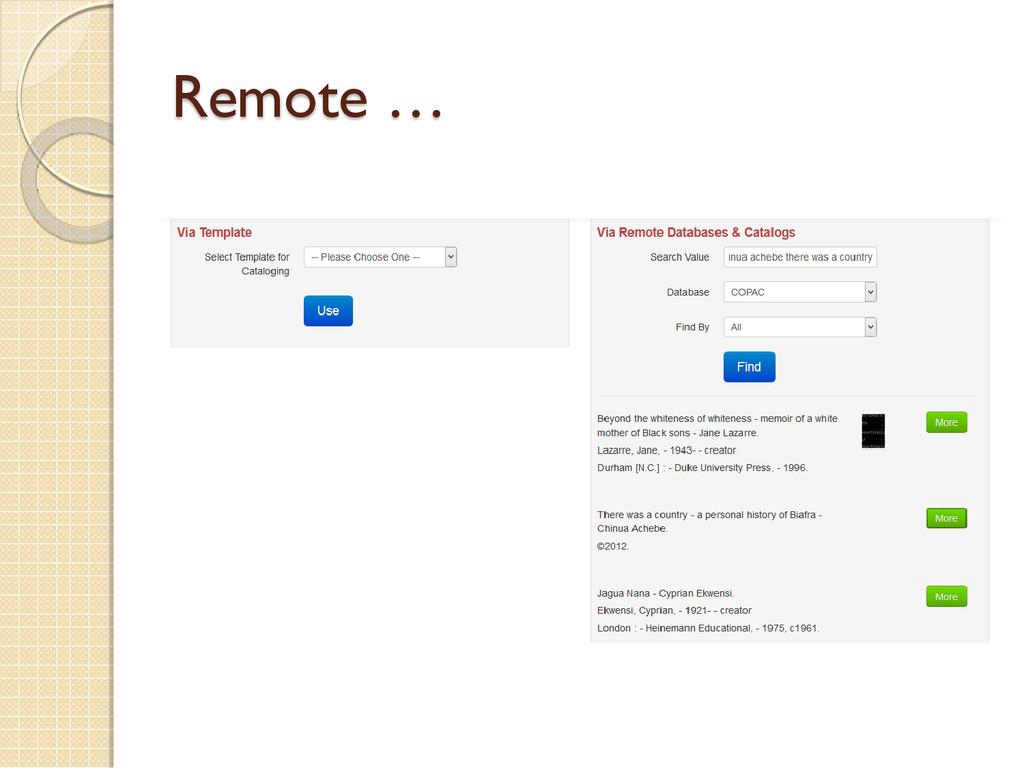 Remote …