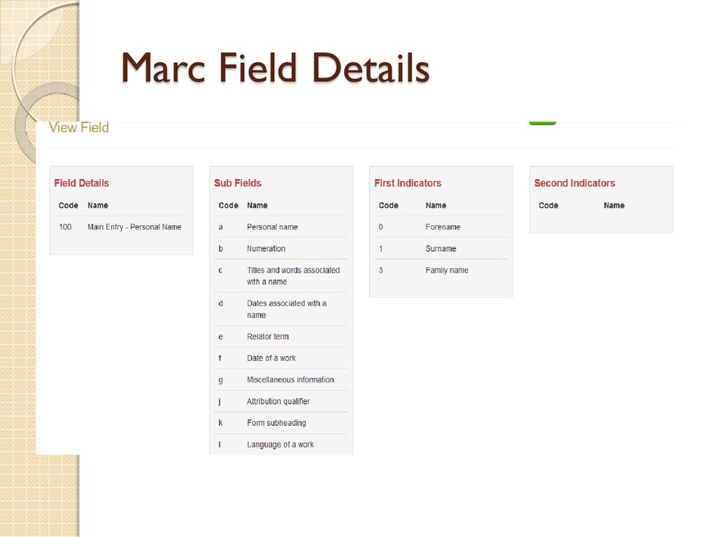 Marc Field Details