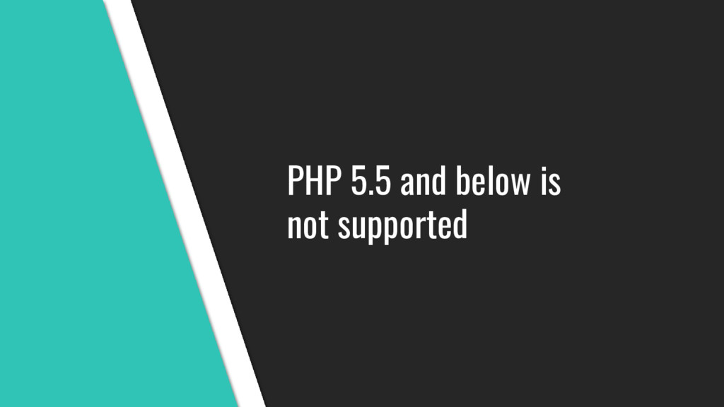PHP 5.5 and below is not supported