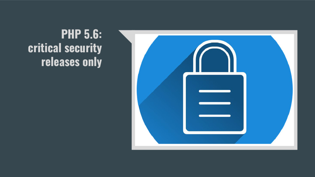 PHP 5.6: critical security releases only