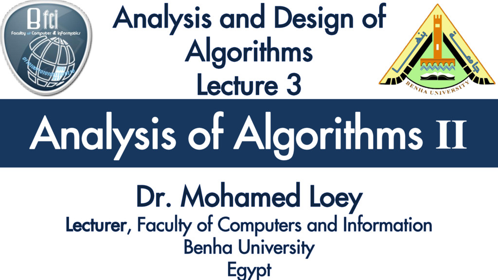 Analysis and Design of Algorithms Analysis of A...