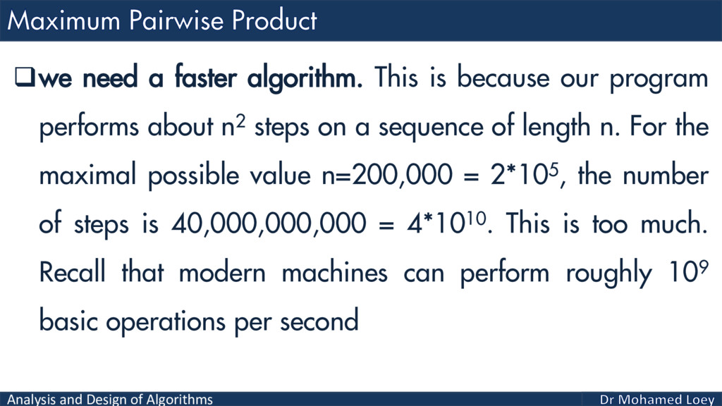 Analysis and Design of Algorithms we need a fa...