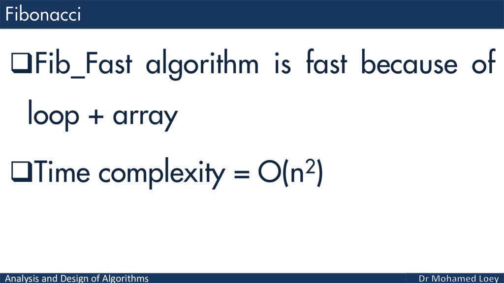 Analysis and Design of Algorithms Fib_Fast alg...