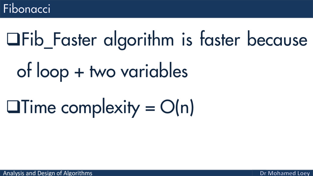 Analysis and Design of Algorithms Fib_Faster a...