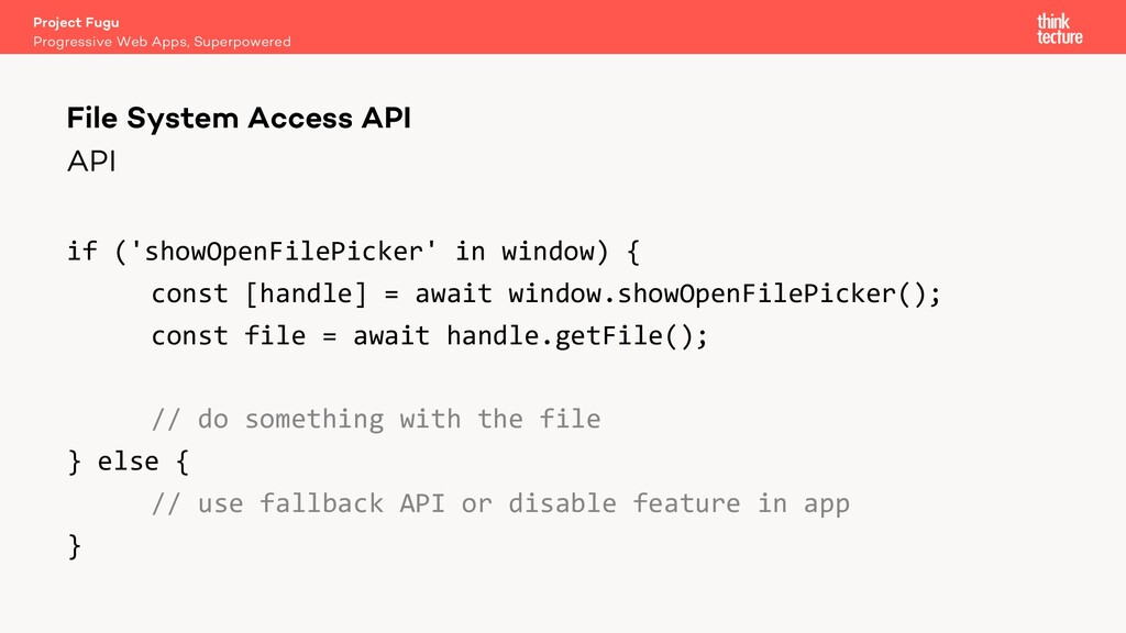 API if ('showOpenFilePicker' in window) { const...