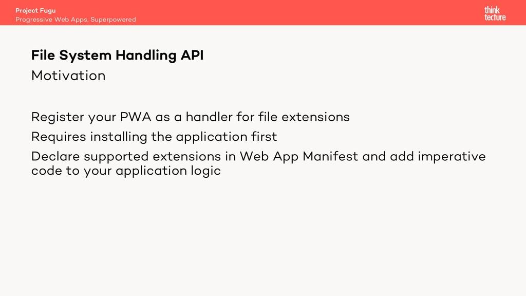 Motivation Register your PWA as a handler for f...