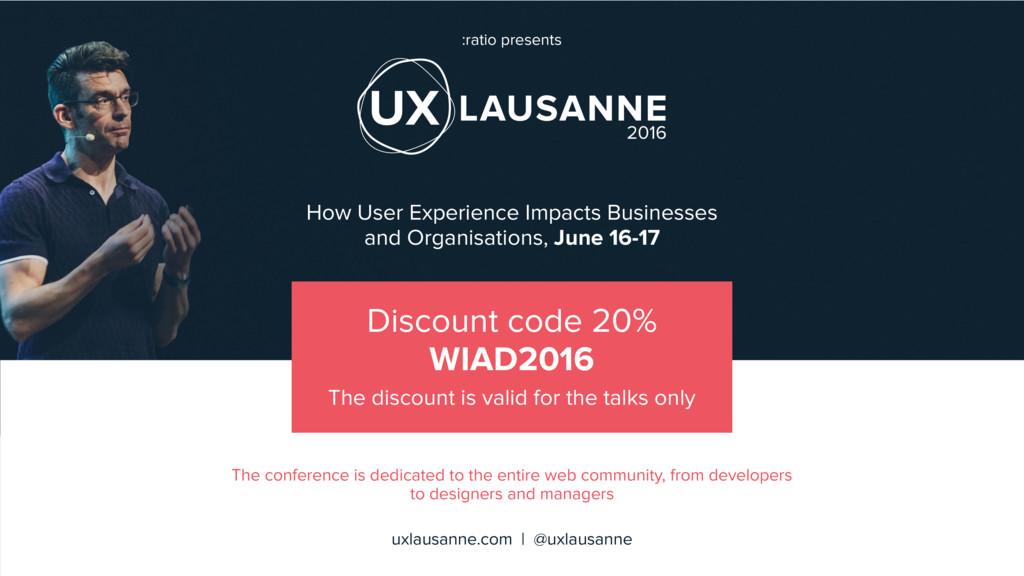 2016 :ratio presents uxlausanne.com | @uxlausan...