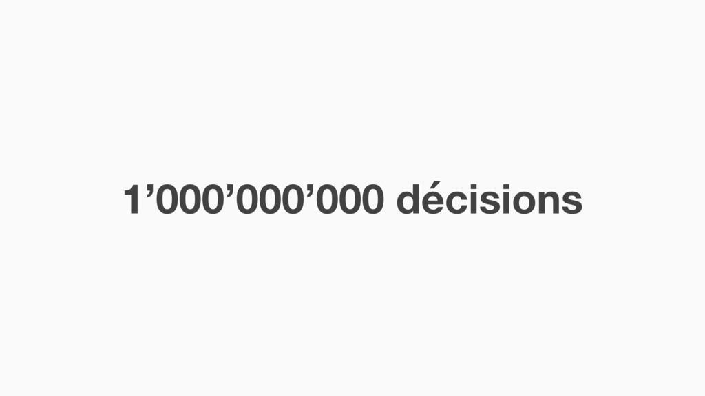 1'000'000'000 décisions