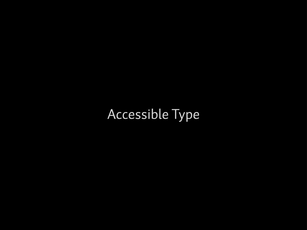 Accessible Type