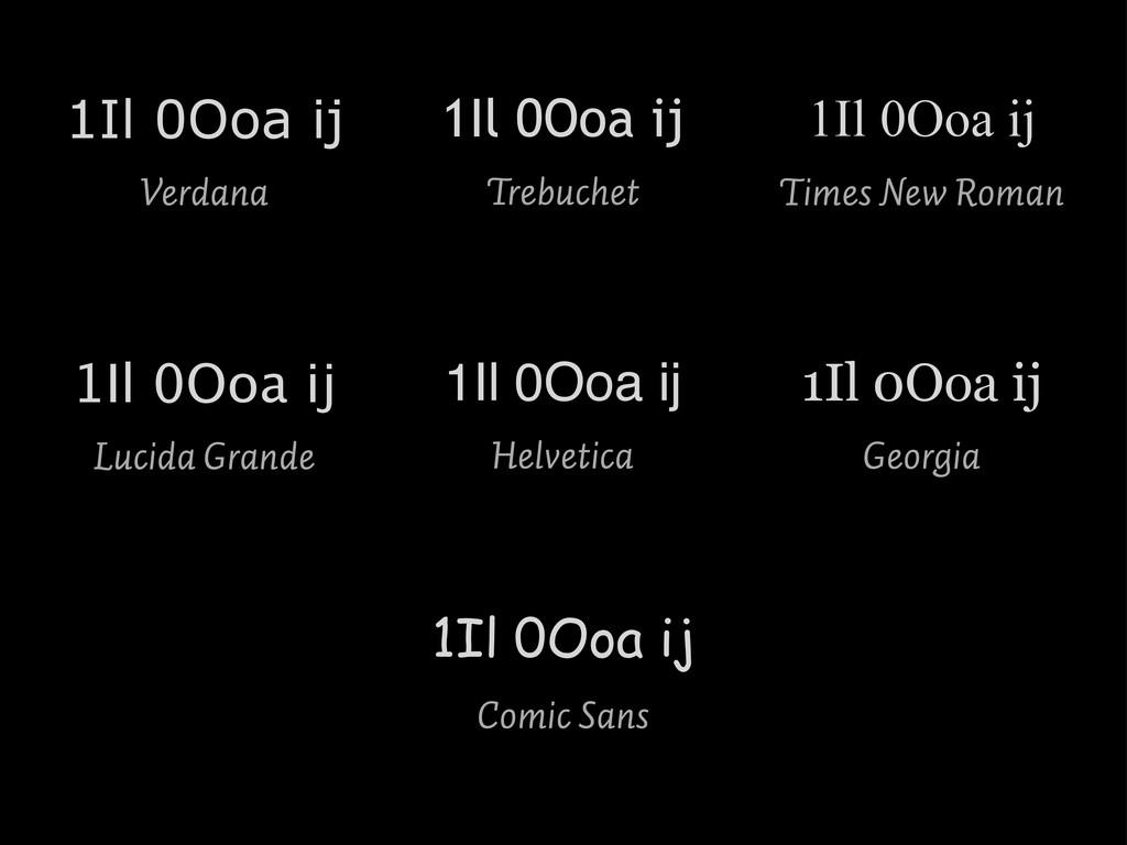 1Il 0Ooa ij Helvetica 1Il 0Ooa ij Georgia 1Il 0...