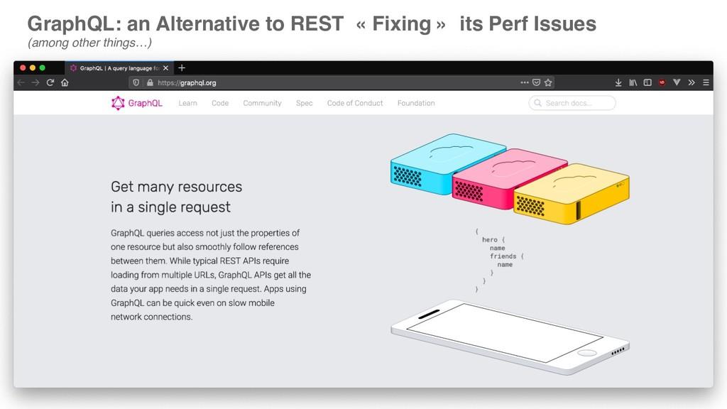 GraphQL: an Alternative to REST « Fixing » its ...