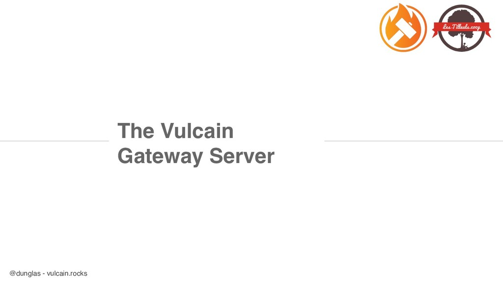 @dunglas - vulcain.rocks The Vulcain Gateway Se...